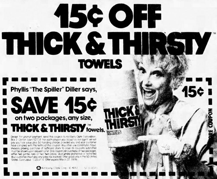 Phyllis Diller for Thick and Thirsty paper towels - 1977