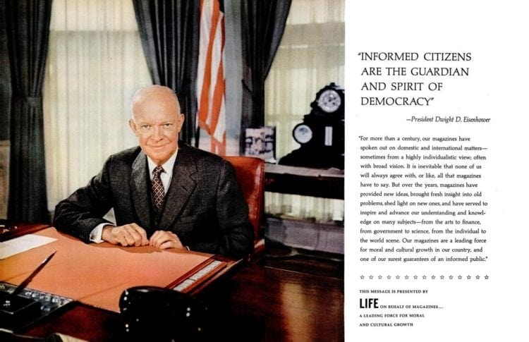 President Eisenhower - Informed citizens are the guardian and spirit of democracy (1960)