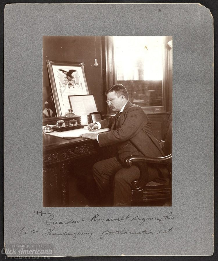 President Roosevelt signing his 1902 Thanksgiving Proclamation act