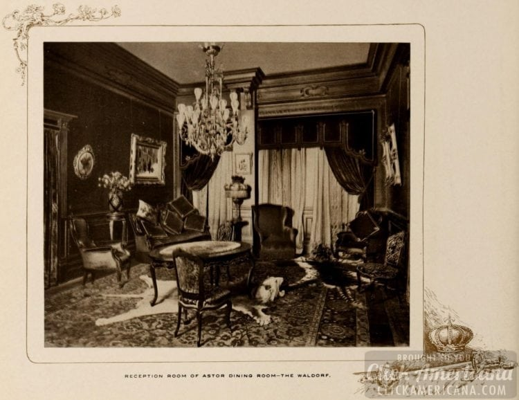 Reception Room of Astor Dining Room at the Waldorf Hotel - 1903
