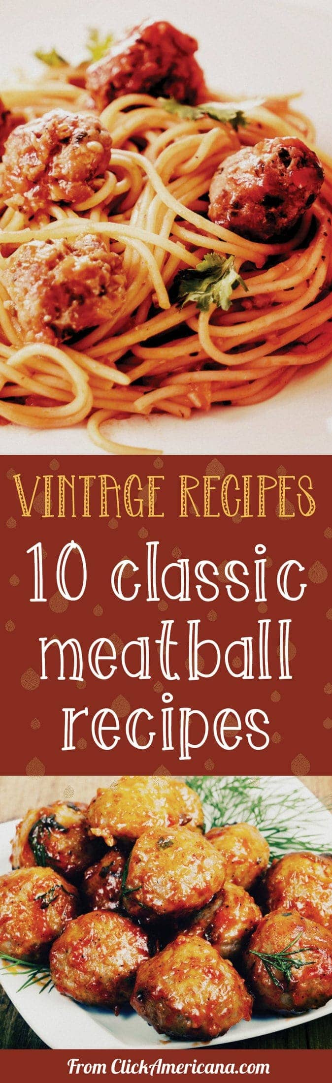 Mangia! 10 magnificent classic meatball recipes (1970s) at Click Americana