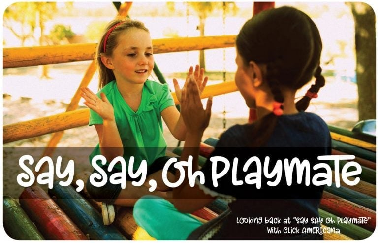 Remember Say Say Oh Playmate - at Click Americana