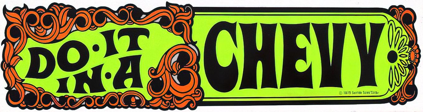 Retro Do it in a Chevy bumper sticker