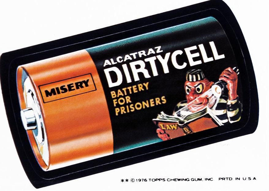 Retro Wacky Packs from the 1970s - Alcatraz Dirtycell battery