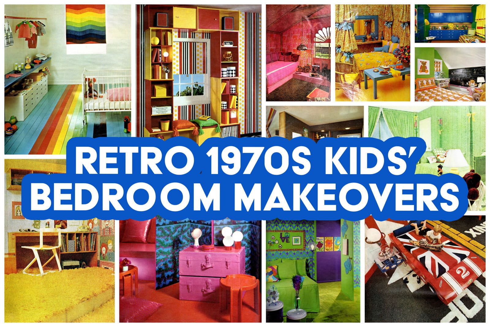Retro kids' bedroom makeovers - Ideas and inspiration from the '70s