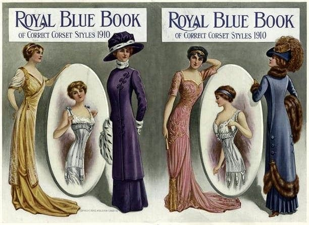 Royal Blue Book Of Correct Corset Styles 1910