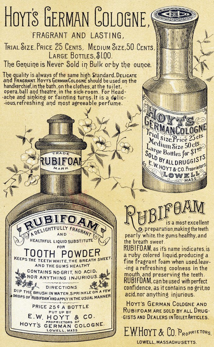 Rubifoam tooth powder and Hoyt's German cologne 1888