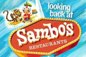 Sambo's Restaurants The diner chain's story - and how it got that controversial name