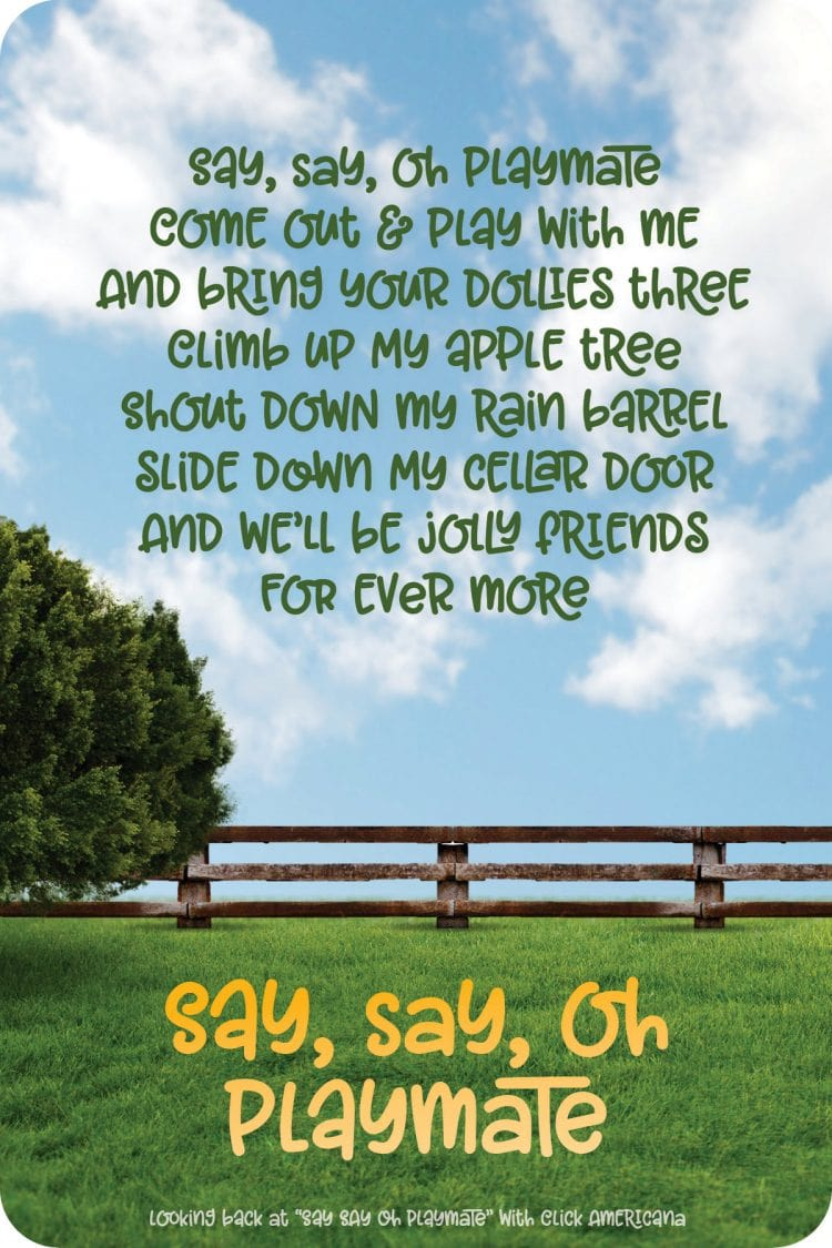 Say Say Oh Playmate - song and rhyme- Click Americana