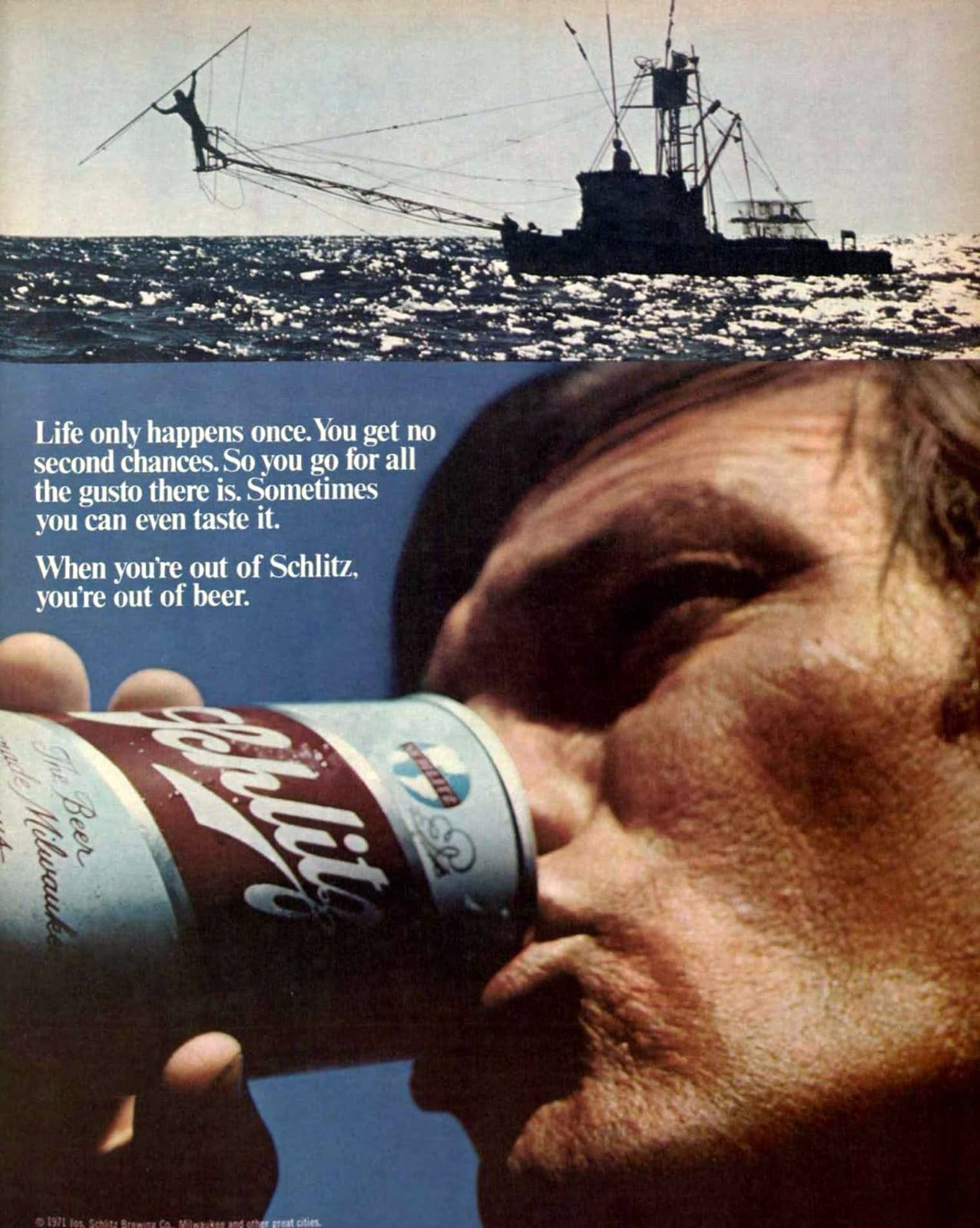 Schlitz beer - Life happens only once (1971)