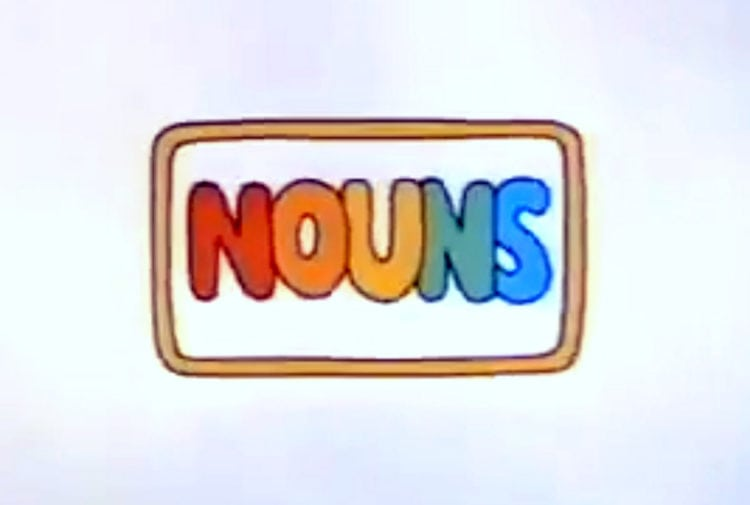 Schoolhouse Rock A Noun Is A Person, Place Or Thing (1973)