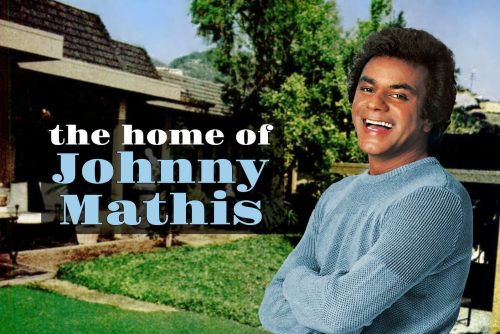 See Johnny Mathis Hollywood home back in the 70s