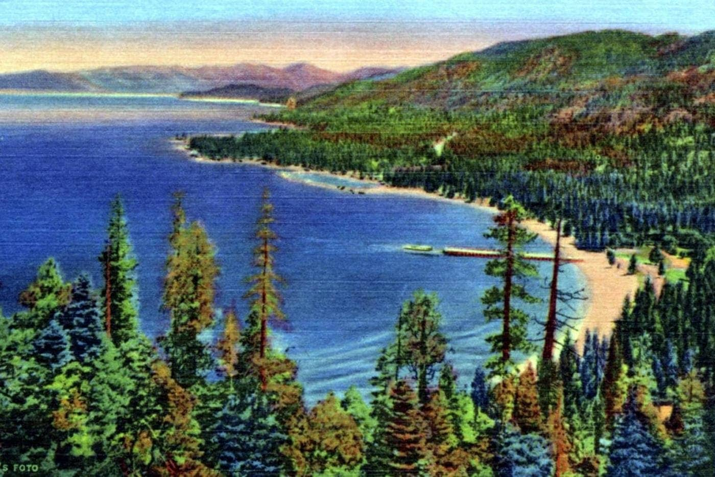 See old Lake Tahoe How the Sierra vacation destination looked a long time ago