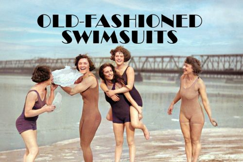 See old-fashioned swimsuits and what else people wore to the beach