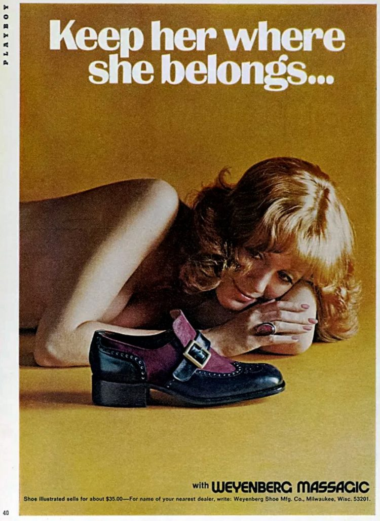 Sexist vintage ad from the 70s - Keep her where she belongs - shoe