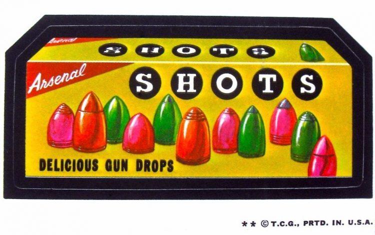 Shots - Delicious Gun Drops Wacky Packs (1973)