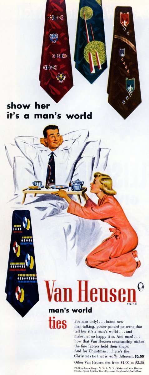 Show her it's a man's world - Vintage Van Heusen ties ad from 1951