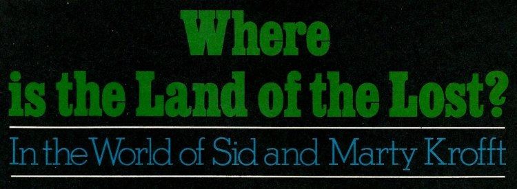 Where is the Land of the Lost?