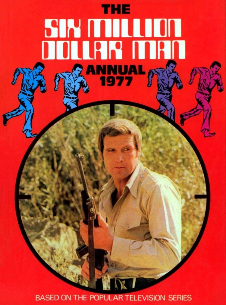 Six Million Dollar Man Annual 1977 - Book based on the TV show