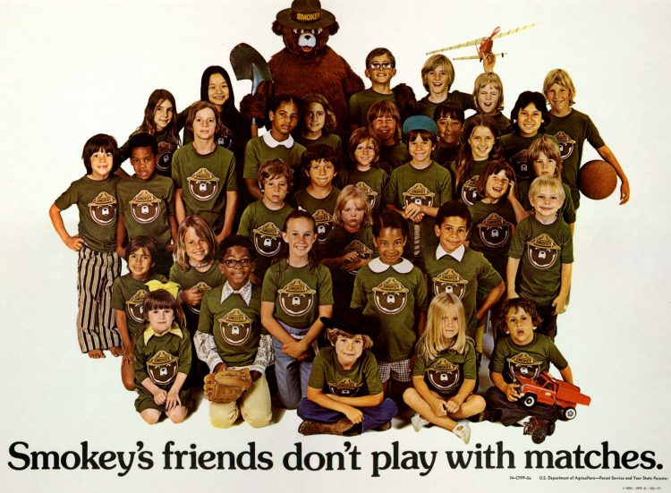 Smokey's friends don't play with matches - 1970s