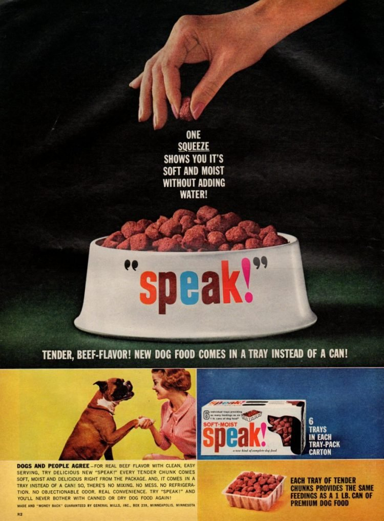 Speak dog food In a tray, not a can (1963)