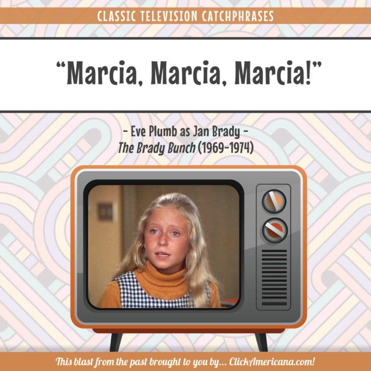 Marcia, Marcia, Marcia! The Brady Bunch