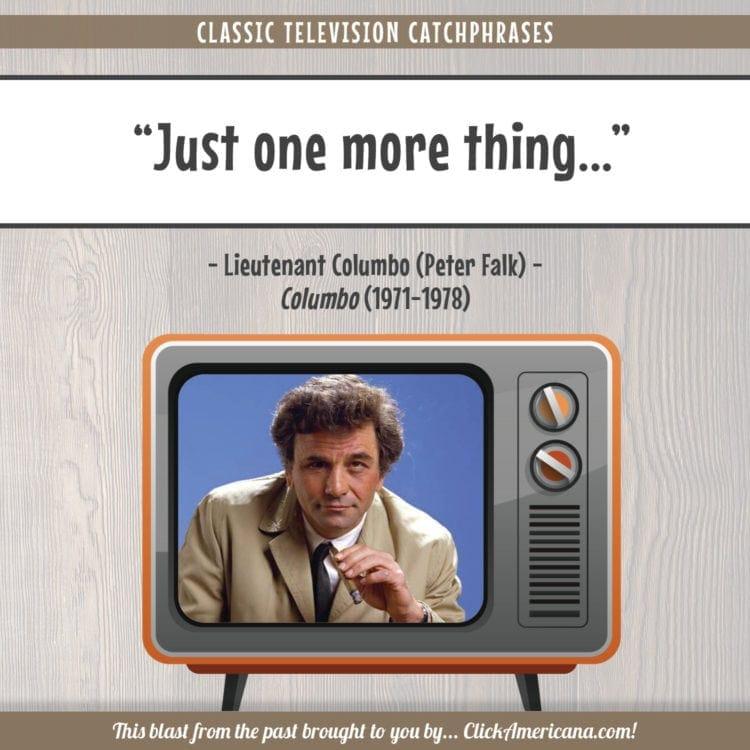 TV catchphrases Columbo