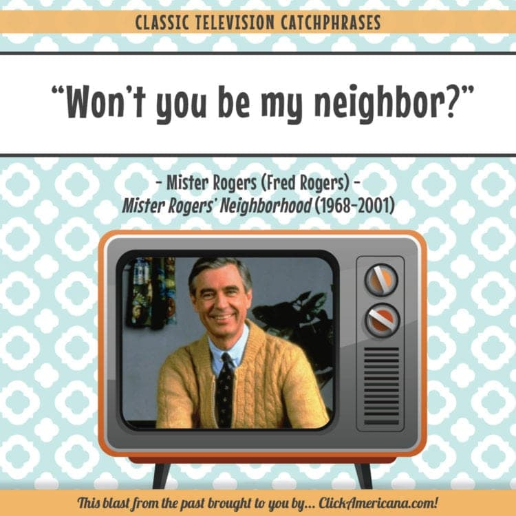 Remember Mister Rogers Neighborhood Find Out About It Plus The Theme Song Lyrics Click Americana