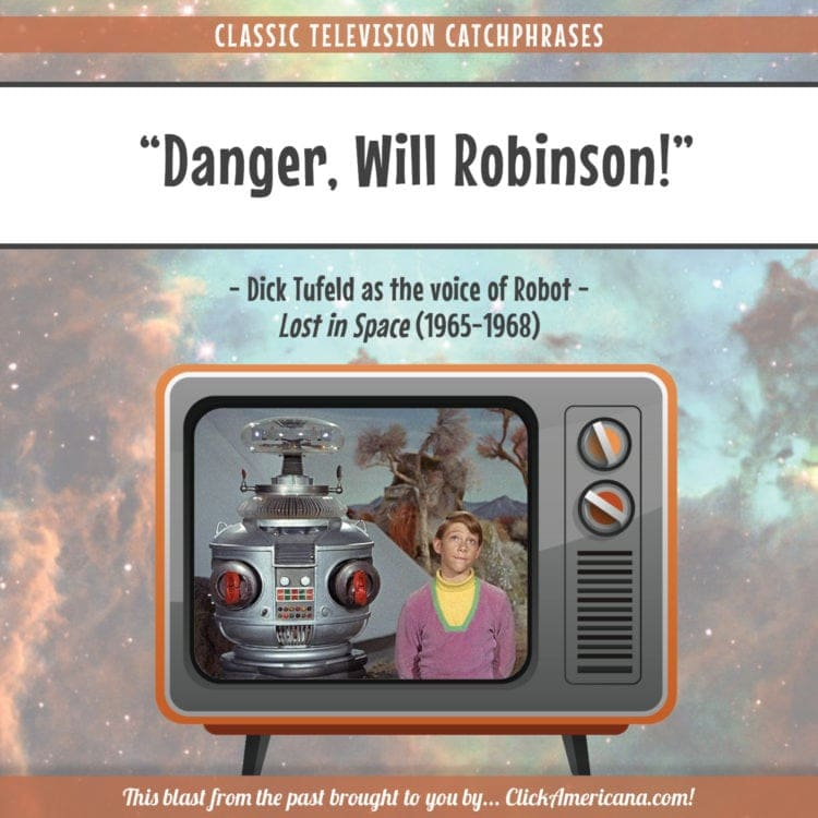 Danger, Will Robinson on Lost in Space