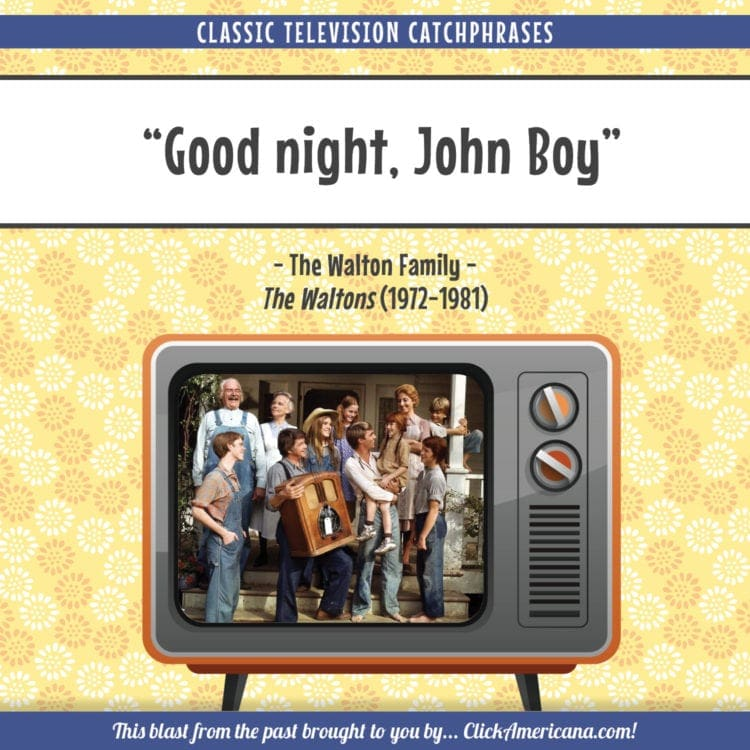 Good night, John Boy