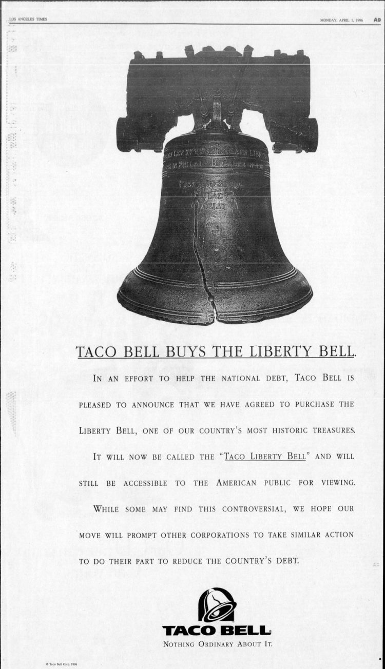 Taco Bell buys the Liberty Bell - April Fool's Day 1996