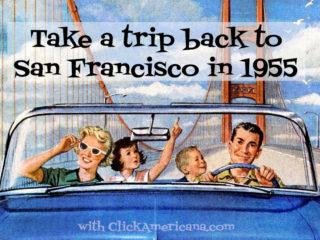 Take a trip back to San Francisco in 1955