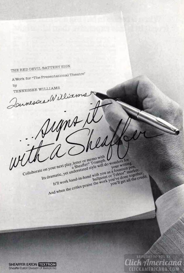 Tennessee Williams signs it with a Sheaffer