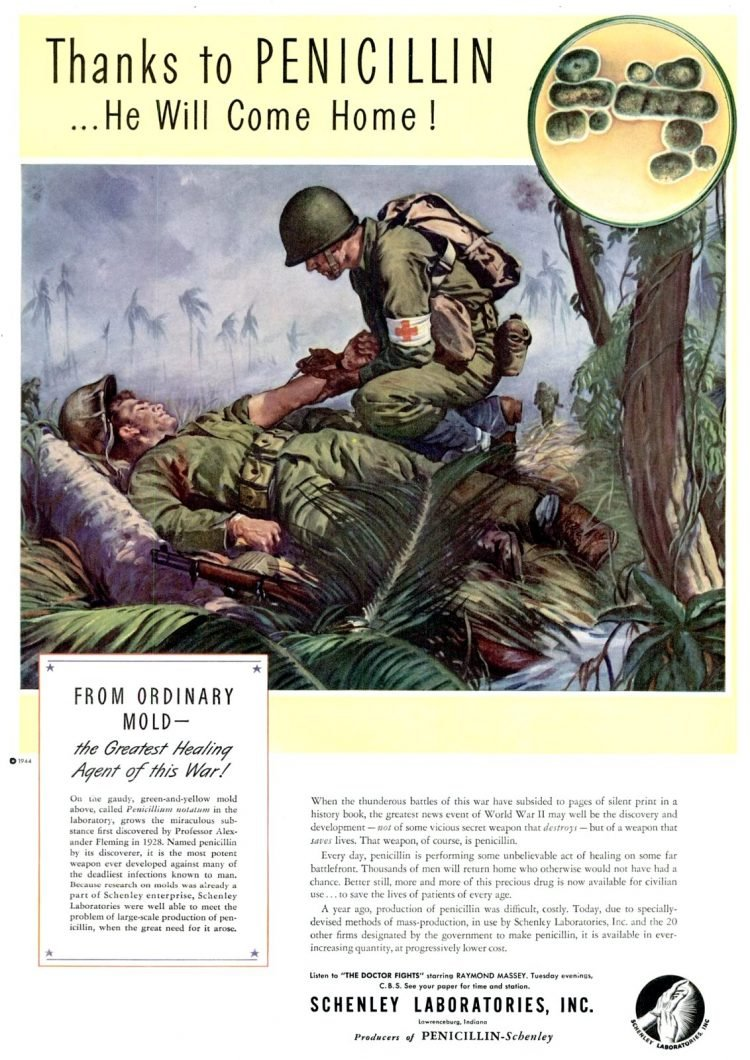 Thanks to penicillin he will come home - Schenley Aug 14, 1944