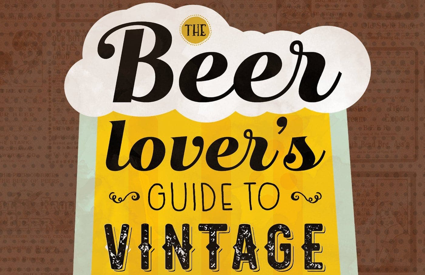 The Beer Lover's Guide to Vintage