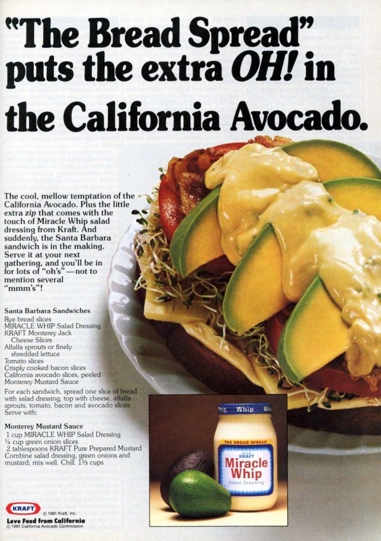 The Bread Spread puts the extra OH in the California Avocado 1981