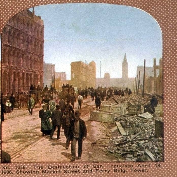 The Destruction of San Francisco, April 18, 1906, Showing Market Street and Ferry Bldg. Tower