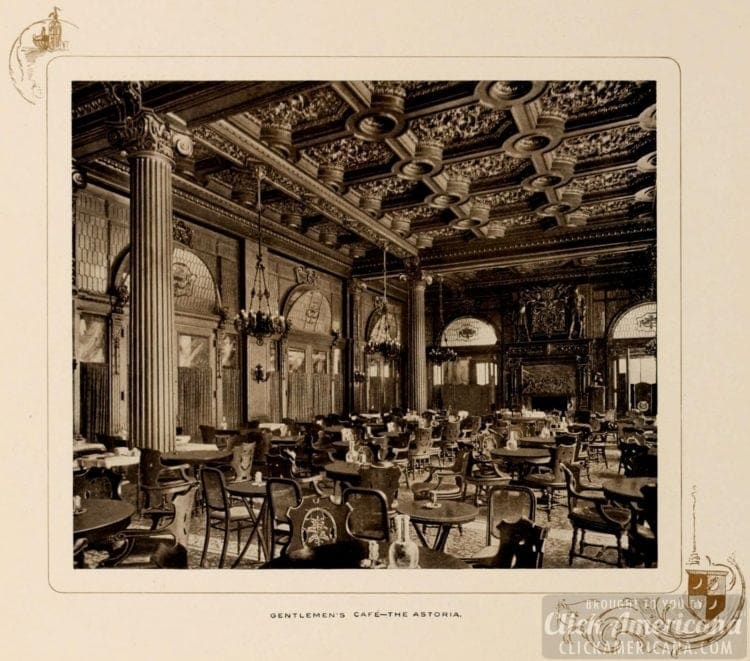 The Gentlemen's Cafe at the Astoria Hotel in New York City - 1903