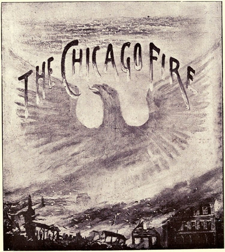 The Great Chicago Fire, as the horror happened in 1871 - and a look back from 100 years later
