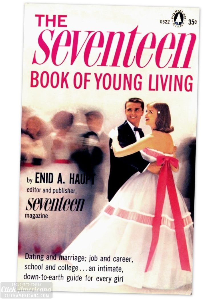 The Seventeen Book of Young Living book for teens - 1961 edition - Tips on how to flirt