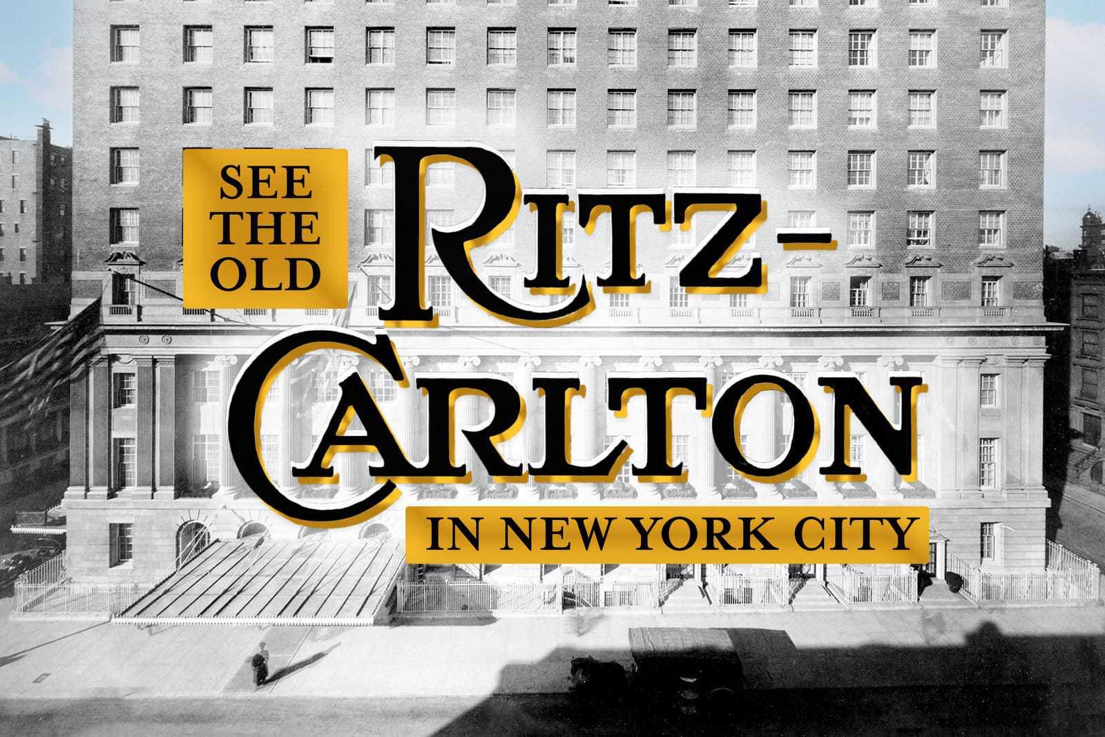 The old Ritz-Carlton Hotel in New York