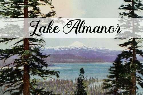 The story of California's Lake Almanor, and how it got its name