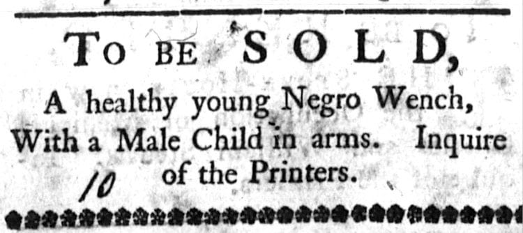 TO BE SOLD: A healthy young Negro Wench
