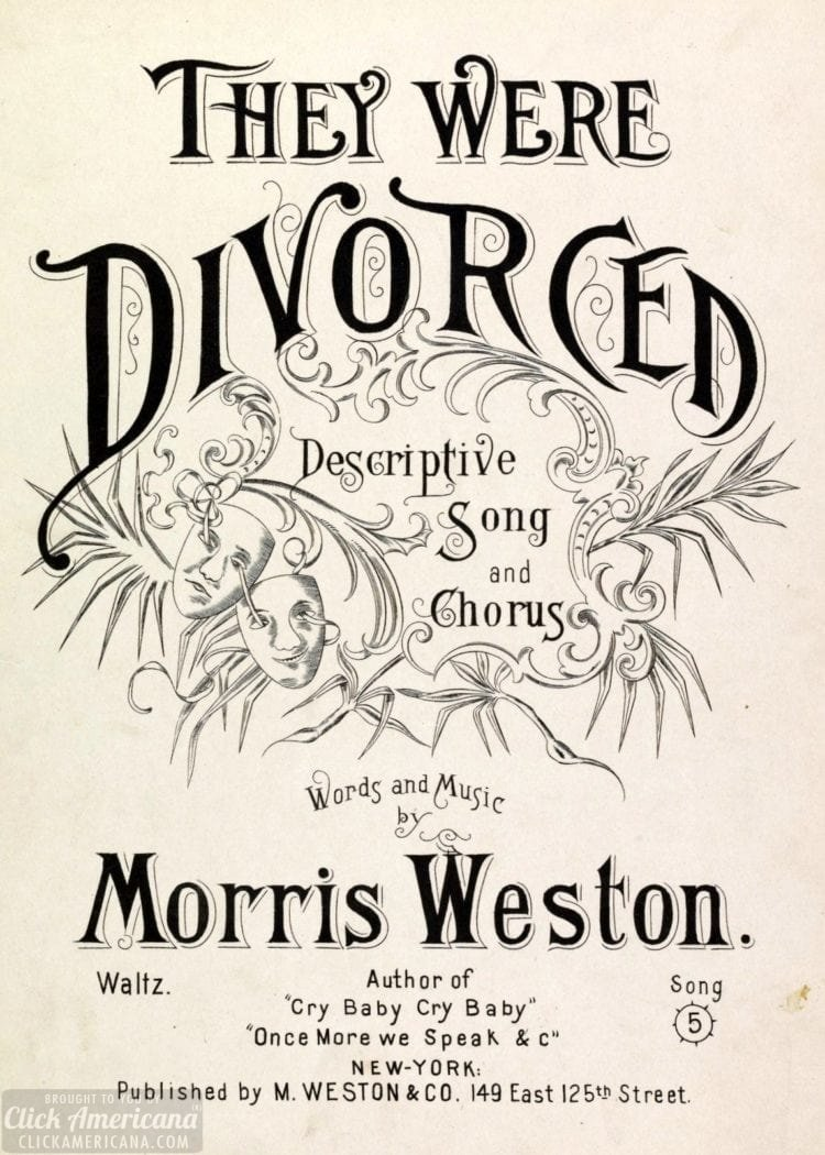 They were divorced morris weston Sheet music 1893