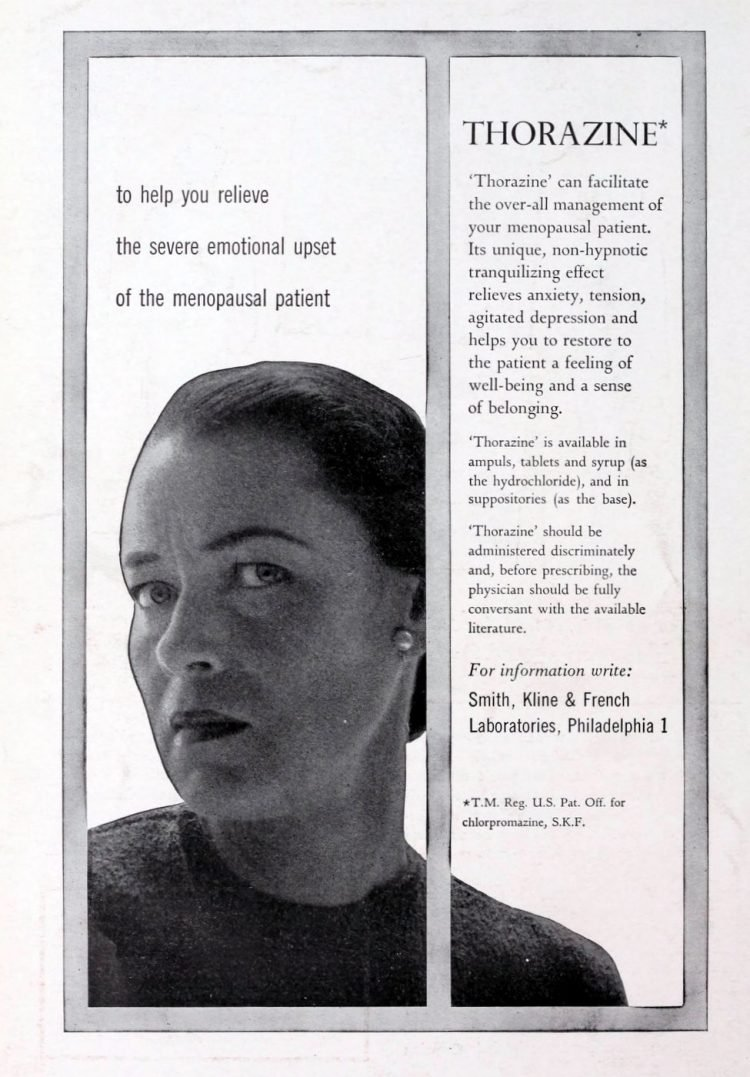 Thorazine: Relieve the severe upset of the menopausal patient (1956)