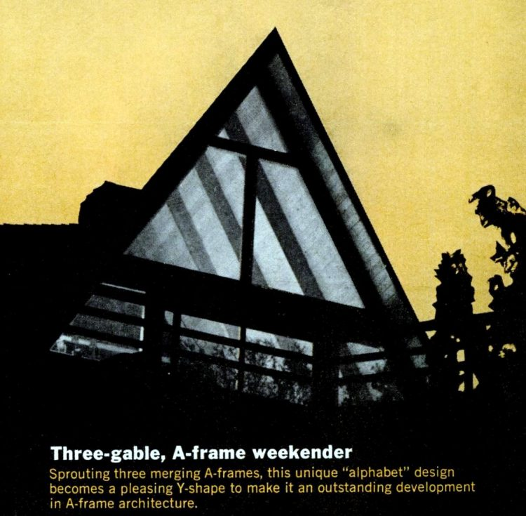 Three-gable A-frame weekender second home cabin from 1966