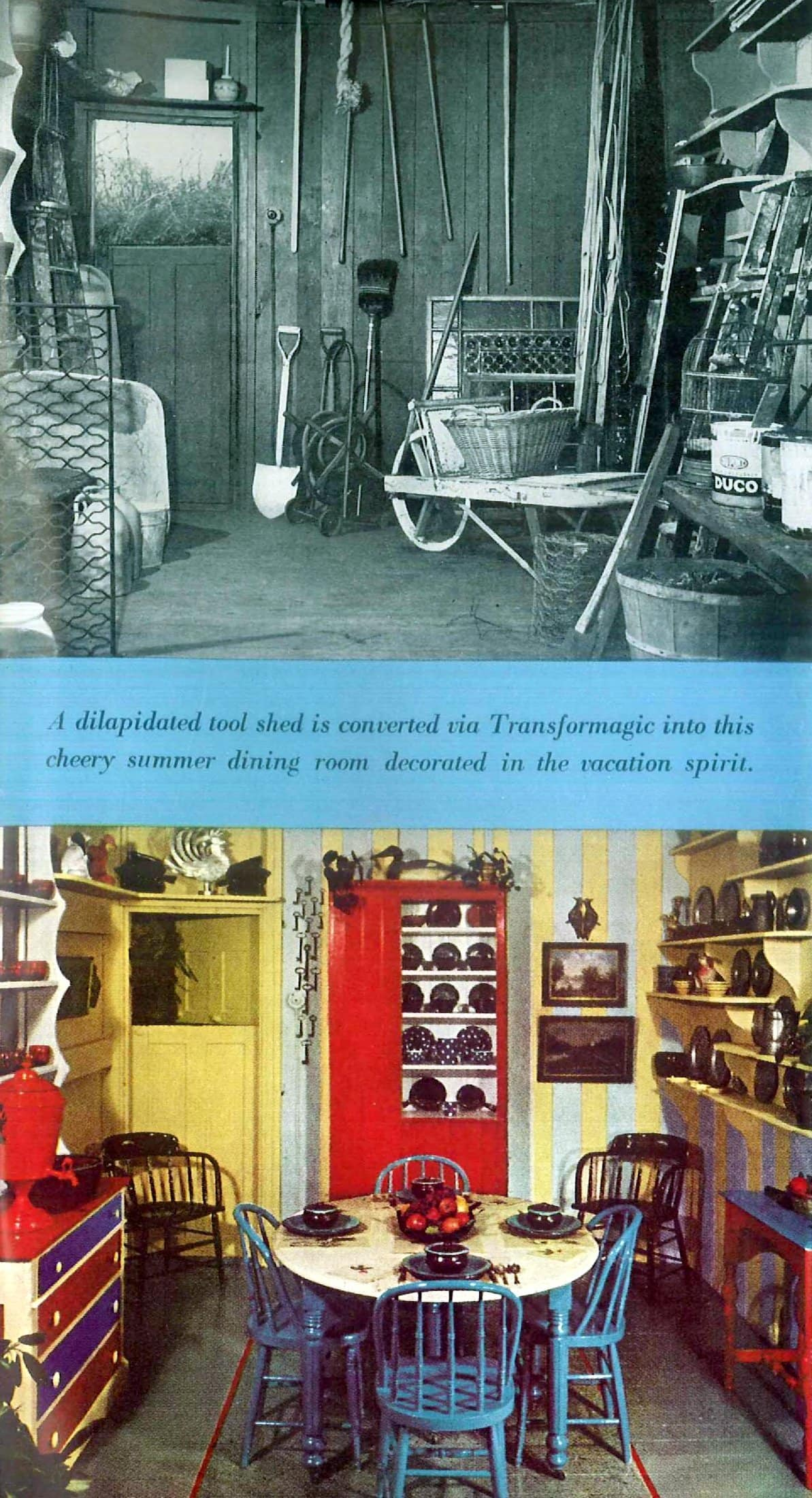 Toolshed converted into a summer dining room - Folk art paint ideas