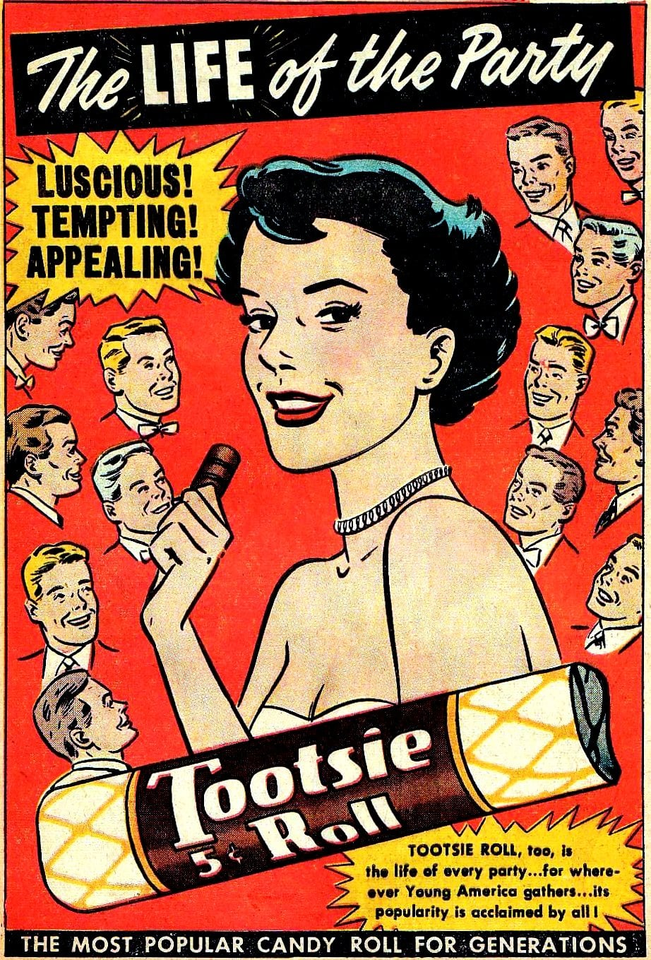 Tootsie Roll the life of the party ad (c1950s)