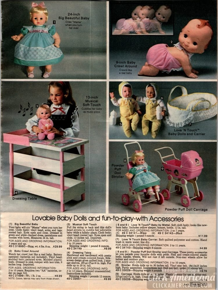 Lovable baby dolls and accessories, including Love N Touch, Baby Crawl Around and Big Beautiful Baby