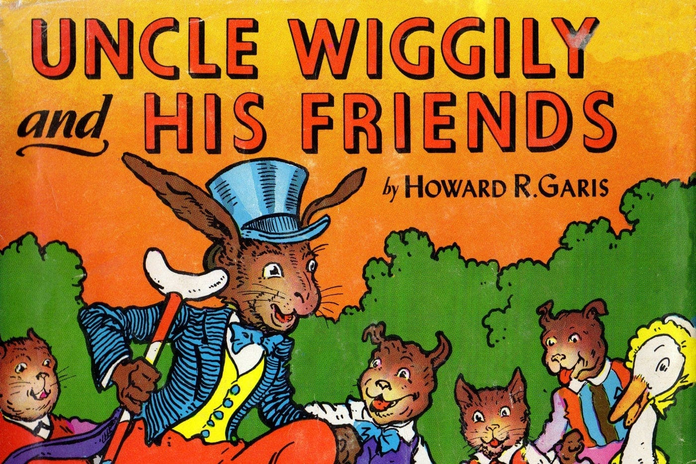 Uncle Wiggly and His Friends book